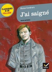 Téléchargement gratuit de livres sur ipod J'ai saigné  - 1938 par Blaise Cendrars DJVU ePub in French