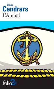 Blaise Cendrars - L'amiral.