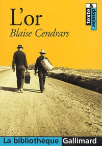 Blaise Cendrars - L'or.