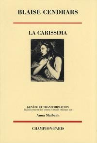 Blaise Cendrars - La Carissima - Genèse et transformation.