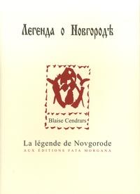 Blaise Cendrars - La légende de Novgorode.