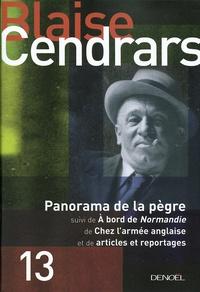 Blaise Cendrars - Panorama de la pègre - Suivi de A bord de Normandie ; Chez l'armée anglaise ; Articles et reportages.