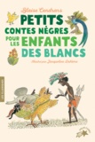 Blaise Cendrars - Petits contes nègres pour les enfants des blancs.