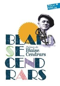 Blaise Cendrars - Poèmes de Blaise Cendrars.