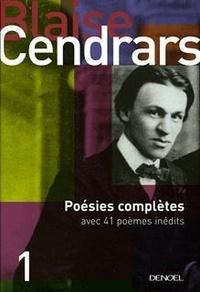 Blaise Cendrars - Poésies complètes.