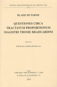 Blaise de Parme - Questiones circa tractatum proportionum magistri Thome Braduardini.