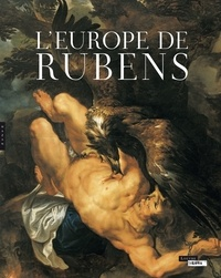 Blaise Ducos - L'Europe de Rubens.