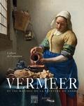 Blaise Ducos - Vermeer et les maîtres de la peinture de genre - L'album de l'exposition.
