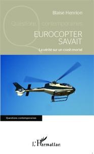 Eurocopter savait - La vérité sur un crash mortel.pdf