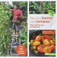 Elles sont bonnes mes tomates! - Des semis aux conserves.pdf