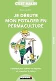 Blaise Leclerc - Je débute mon potager en permaculture.