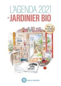 Blaise Leclerc et Antoine Bosse-Platière - L'agenda du jardinier bio - Le potager zéro déchet.