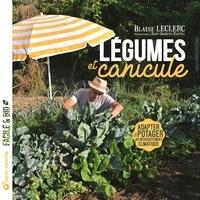 Blaise Leclerc - Légumes et canicule - Adapter le potager au réchauffement climatique.