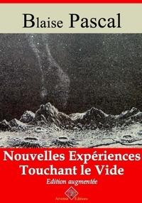 Blaise Pascal et Arvensa Editions - Nouvelles expériences touchant le vide – suivi d'annexes - Nouvelle édition.