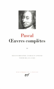 Blaise Pascal - Oeuvres complètes - Tome 2.