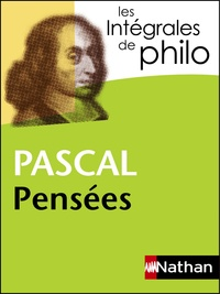 Blaise Pascal - Pensées - Fragments classés sur la religion et la condition de l'homme.
