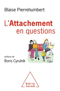 Blaise Pierrehumbert - L'attachement en questions.