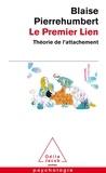 Blaise Pierrehumbert - Le premier lien - Théorie de l'attachement.