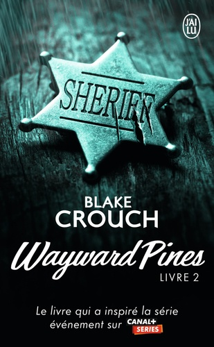 Wayward Pines Tome 2