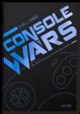 Blake J Harris - Console wars. SEGA vs Nintendo : la guerre qui a bouleversé le monde vidéoludique - Volume 1.