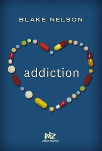 Blake Nelson - Addiction.