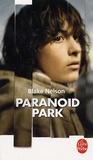 Blake Nelson - Paranoid park.