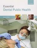 Blanaid Daly et Paul Batchelor - Essential Dental Public Health.