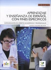 Blanca Aguirre Beltran - Aprendizaje y enseñanza de español con fines especificos - Comunicacion en ambitos academicos y profesionales.