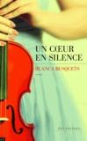 Blanca Busquets - Un coeur en silence.