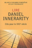Blanca Navarro Pardiñas et Luc Vigneault - Lire Daniel Innerarity - Clés pour le XXIe siècle.