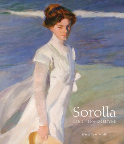 Blanca Pons-Sorolla - Sorolla - Les chefs-d'oeuvre.