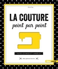 Blanca Popp - La couture point par point - Toutes les bases et 14 modèles - Avec patrons fournis.