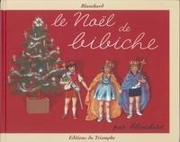 Blanchard - Bibiche Tome 2 : Le Noël de Bibiche.