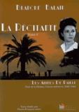 Blanche Balain - La Récitante Tome 2 : Nice et la Drôme, Camus retrouvé, 1940-1944.