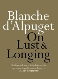 Téléchargement du livre de message texte On Lust & Longing