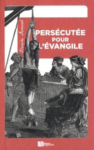 Blanche Gamond - Persécutée pour l'Evangile.