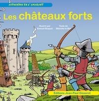 Blanche Le Bel et Samuel Buquet - Les châteaux forts.