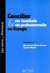 Blanche Le Bihan-Youinou et Claude Martin - Concilier vie familiale et vie professionnelle en Europe.