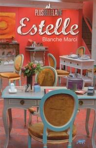 Blanche Marci - Plus belle la vie : Estelle.