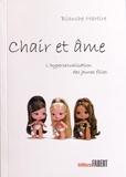 Blanche Martire - Chair et âme - L'hypersexualisation des jeunes filles.