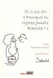 """Blanche Martire - Et il me dit : """"Pourquoi tu rigoles jamais Blanche ?""""."""
