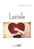 Blanche Martire - Luciole.