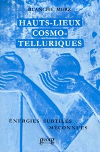 Deedr.fr HAUTS LIEUX COSMO-TELLURIQUES. Leurs énergies subtiles méconnues Image