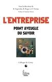 Blanche Segrestin et Baudoin Roger - L'entreprise - Point aveugle du savoir.