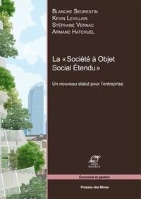 """Blanche Segrestin et Kevin Levillain - La """"Société à Objet Social Etendu"""" - Un nouveau statut pour l'entreprise."""