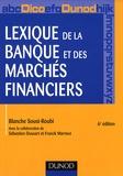 Blanche Sousi-Roubi - Lexique de la banque et des marches financiers.