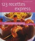Blanche Vergne - 123 recettes express - Cuisinez en moins de 10 minutes.