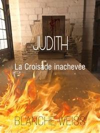 Blanche Weiss - Judith.