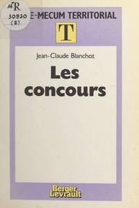 Blanchot et Claude Jean - Les Concours.