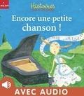 Céline Malépart et Blandine Aubin - Encore une petite chanson !.